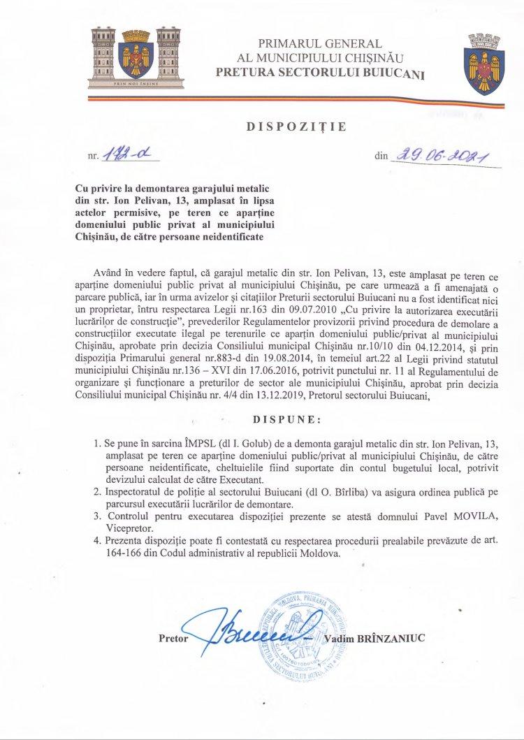 Dispoziţie nr 172-d din 29.06.2021 cu privire la demontarea garajului metalic din str. I. Pelivan, 13, amplasat în lipsa actelor permisive, pe teren ce aparţine domeniului public privat al mun. Chişinău, de către persoane neindentificate
