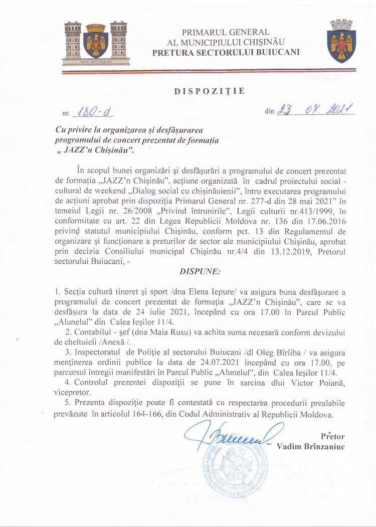 """Dispoziție nr 180-d din 23.07.2021 cu privire la organizarea și desfășurarea programului de concert prezentat de formația """"JAZZ'n Chișinău"""""""