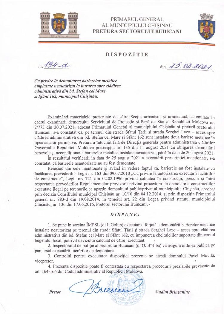 Dispoziție nr 194-d din 25.08.2021 cu privire la demontarea barierelor metalice amplasate neautorizat la intrarea spre clădirea administrativă din bd. Ștefan cel Mare și Sfânt 162, mun. Chișinău