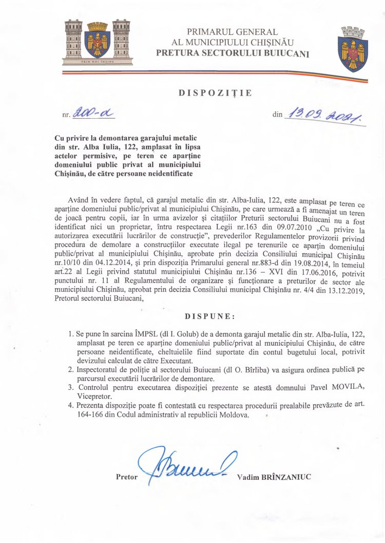 Dispoziție nr 200-d din 13.09.2021 cu privire la demontarea garajului metalic din str. Alba-Iulia, 122, amplasat în lipsa actelor permisive, pe teren ce aparține domeniului public privat al municipiului Chișinău, de către persoane neidentificate.