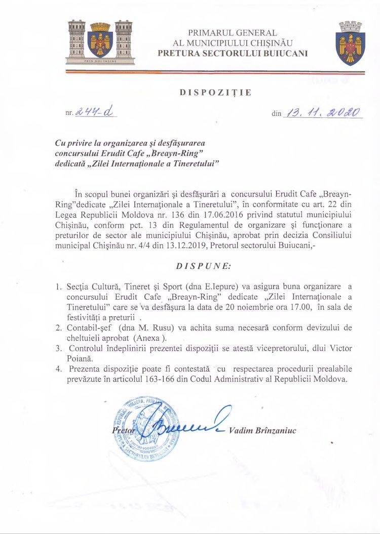"""Dispoziție nr 244-d din 13.11.2020 cu privire la organizarea și desfășurarea concursului Erudit Cafe """"Breayn-Ring"""" dedicată """"Zilei Internaționale a Tineretului"""""""