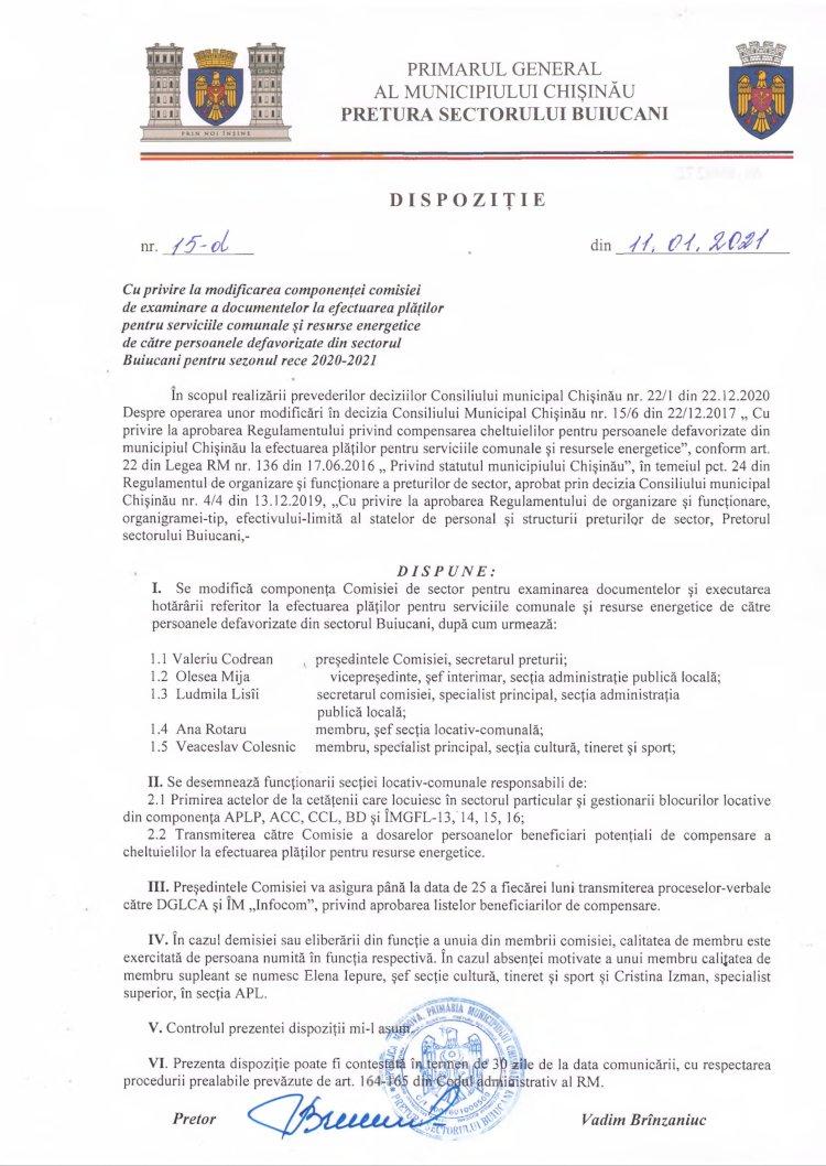 Dispoziție nr 15-d din 11.01.2021 cu privire la modificarea componenței comisiei de examinare a documentelor la efectuarea plăților pentru serviciile comunale și resurse energetice de către persoanele defavorizate din sectorul Buiucani pentru sezonul rece 2020-2021