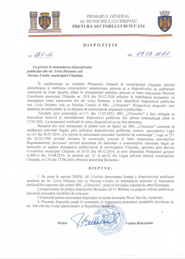 Dispoziție nr 121-d din 17.03.2021 cu privire la demontarea dispozitivului publicitar din str. l. Deleanu colț str. N. Costin, mun. Chișinău
