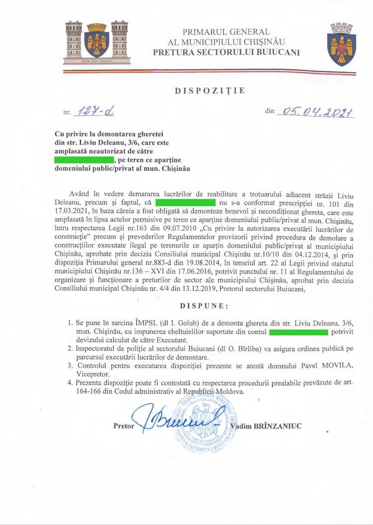 Dispoziție nr 127-d din 05.04.2021 cu privire Ia demontarea gheretei din str. Liviu Deleanu, 3/6, care este amplasată neautorizat, pe teren ce aparţine domeniului public/privat al mun. Chişinău