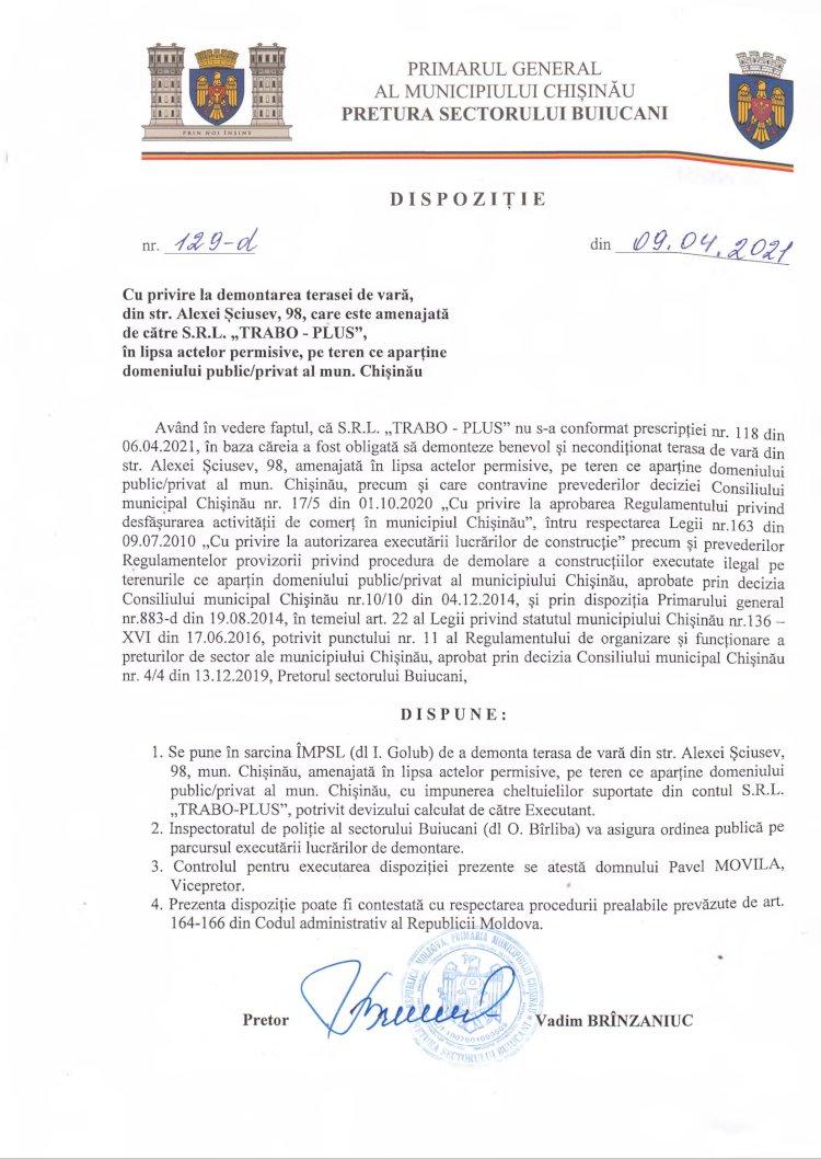 """Dispoziție nr 129-d din 09.04.2021 cu privire la demontarea terasei de vară, din str. A. Șciusev, 98, care este amenajată de către SRL """"TRABO-PLUS"""", în lipsa actelor permisive, pe teren ce aparține domeniului public/privat al mun. Chișinău"""