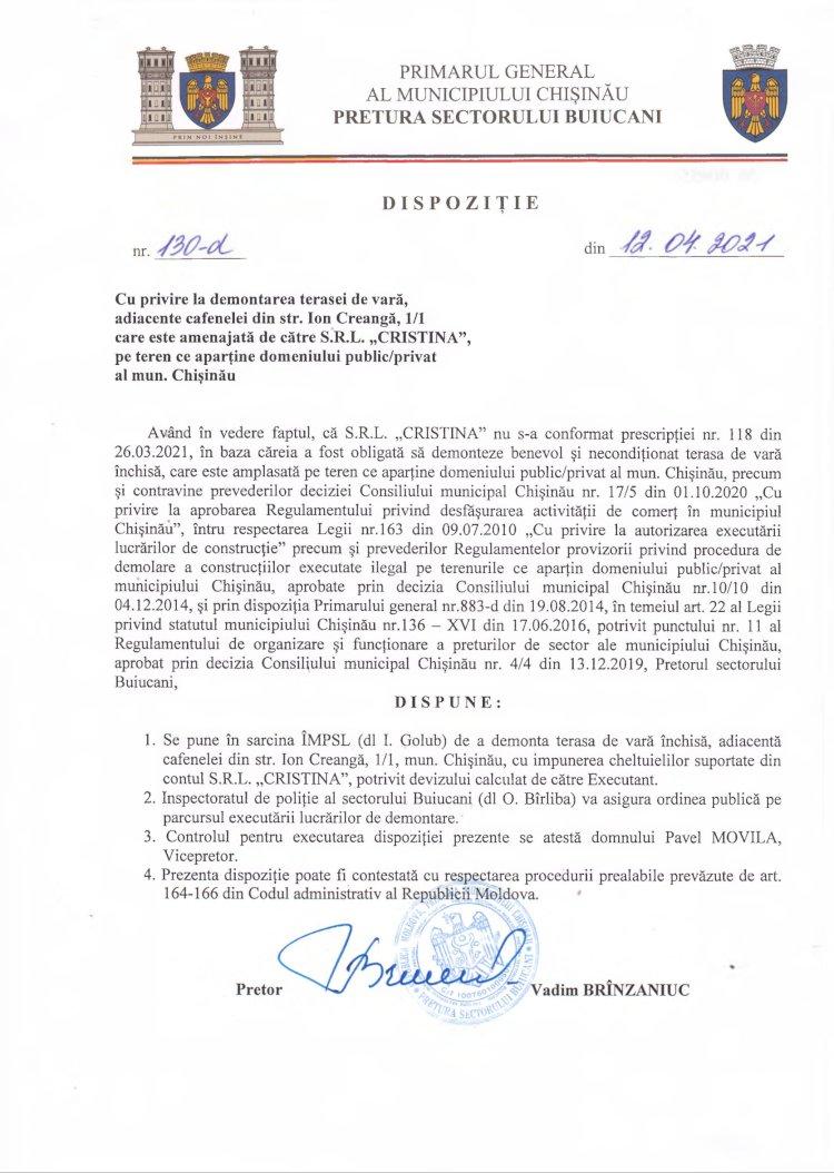 """Dispoziție nr 130-d din 12.04.2021 cu privire la demontarea terasei de vară, adiacente cafenelei din str. I. Creangă,1/1 care este amenajată de către SRL """"CRISTINA"""", pe teren ce aparține domeniului public/privat al mun. Chișinău"""