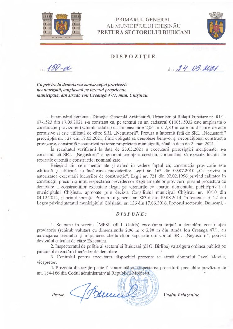 Dispoziție nr 150-d din 24.05.2021 cu privire la demolarea construcției provizorie neautorizată, amplasată pe terenul proprietate municipală, din str. I. Creangă 47/1, mun. Chișinău